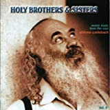 Holy Brothers and Sisters