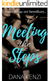 Meeting the Steps: A Taboo Menage Story