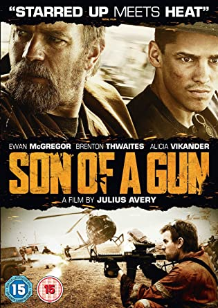 Amazoncom Son Of A Gun Dvd Ewan Mcgregor Tom Budge Brendan
