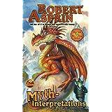 Myth-Interpretations: The Worlds of Robert Asprin (Baen Science Fiction)