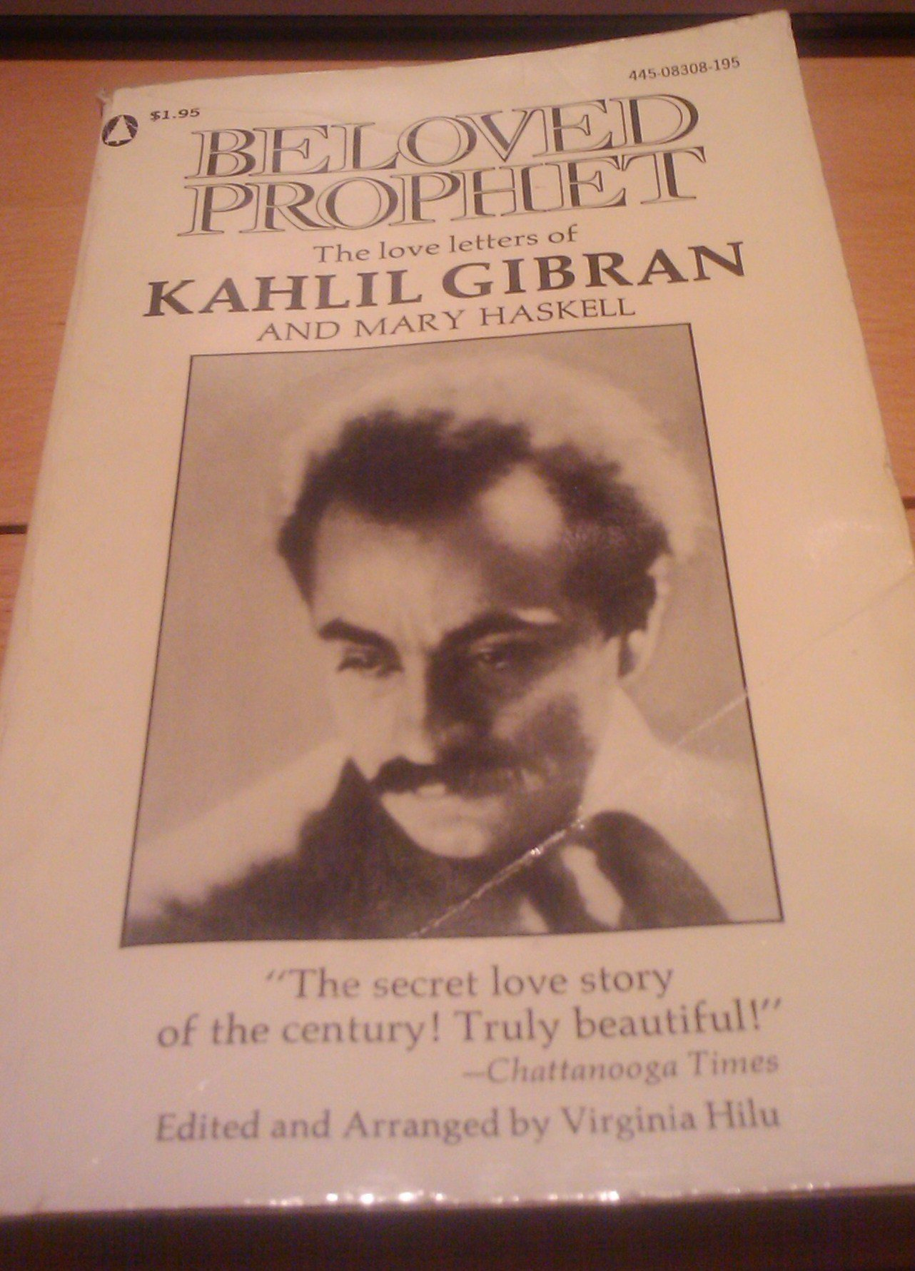 Beloved prophet : the love letters of Kahlil Gibran and Mary Haskell. Paperback – 1972