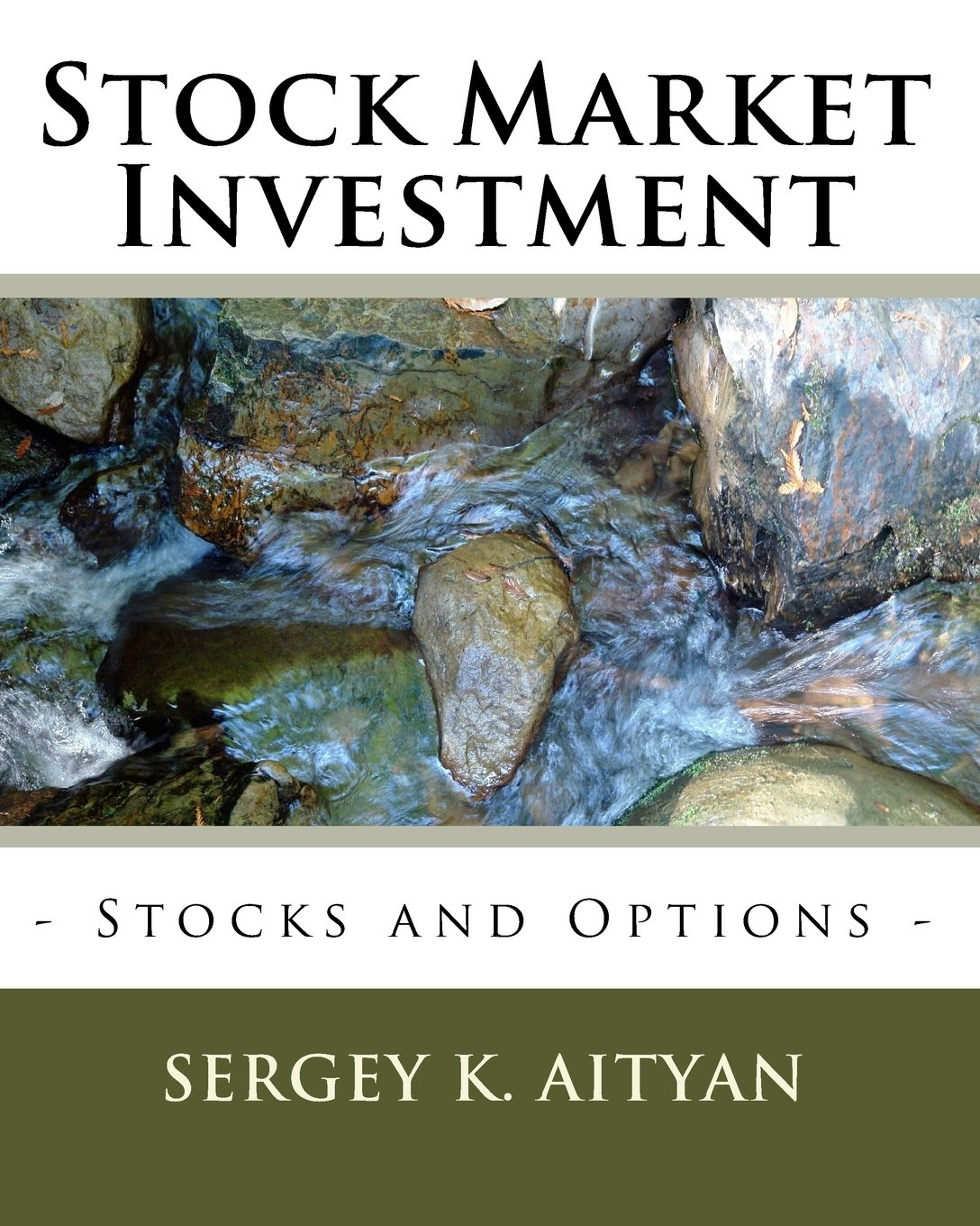 Stock Market Investment: Exchanges, Stocks, and Options