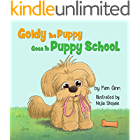 Goldy the Puppy Goes to Puppy School: (Goldy the Puppy Book 2)