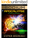 SODIUM Apocalypse: (Book 2)