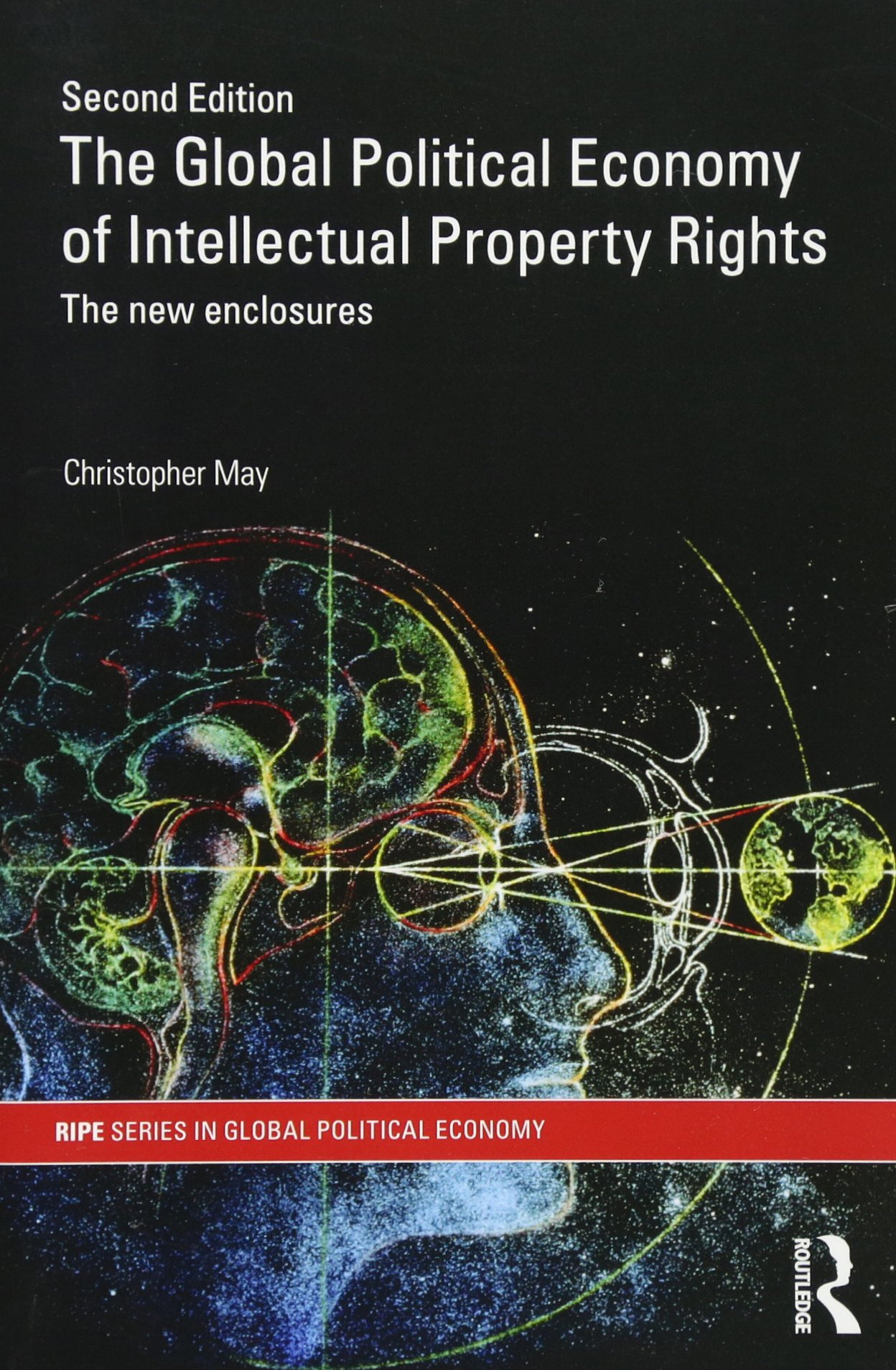 Resisting Intellectual Property (RIPE Series in Global Political Economy)