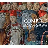 Missa Galeazescha. Music for the duke of Milan