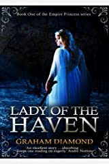 Lady of the Haven (Empire Princess Book 1) Kindle Edition