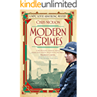 Modern Crimes: A WPC Lottie Armstrong Mystery (Book 1) (A WAPC Lottie Armstrong Mystery)
