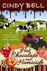Hot Chocolate and Homicide (A Chocolate Centered Cozy Mystery Book 11)