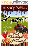 Hot Chocolate and Homicide (A Chocolate Centered Cozy Mystery Book 11) (English Edition)