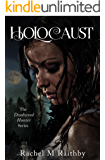Holocaust (The Deadwood Hunter Series Book 3) (English Edition)