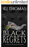 Black Regrets (A Kelly Black Affair  Book 4)