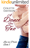 A Dance For Two (Love on Pointe Book 1)