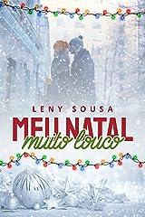 Meu Natal Muito Louco (Conto.) eBook Kindle