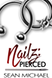 Pierced (Nailz Book 1) (English Edition)