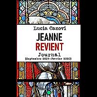Jeanne revient: Journal (Le Journal de Lucia Canovi t. 1) (French Edition)