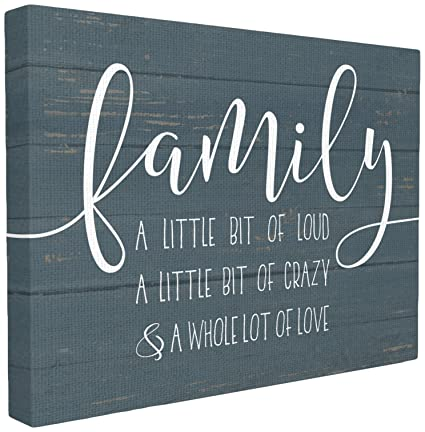 Amazon The Stupell Home Decor Collection Family Loud Crazy Love