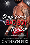 Confessions of a Bad Boy Fighter (Bad Boy Confessions Book 3)