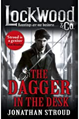 Lockwood & Co: The Dagger in the Desk (Lockwood & Co.) Kindle Edition