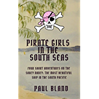Pirate Girls in the South Seas: Four Short Adventures on the Saucy Nancy