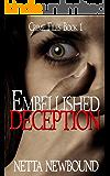 Embellished Deception: A Psychological Suspense Novel (The Crime Files Book 1)