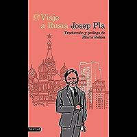Viaje a Rusia: Traducción y prólogo de Marta Rebón (Spanish Edition)