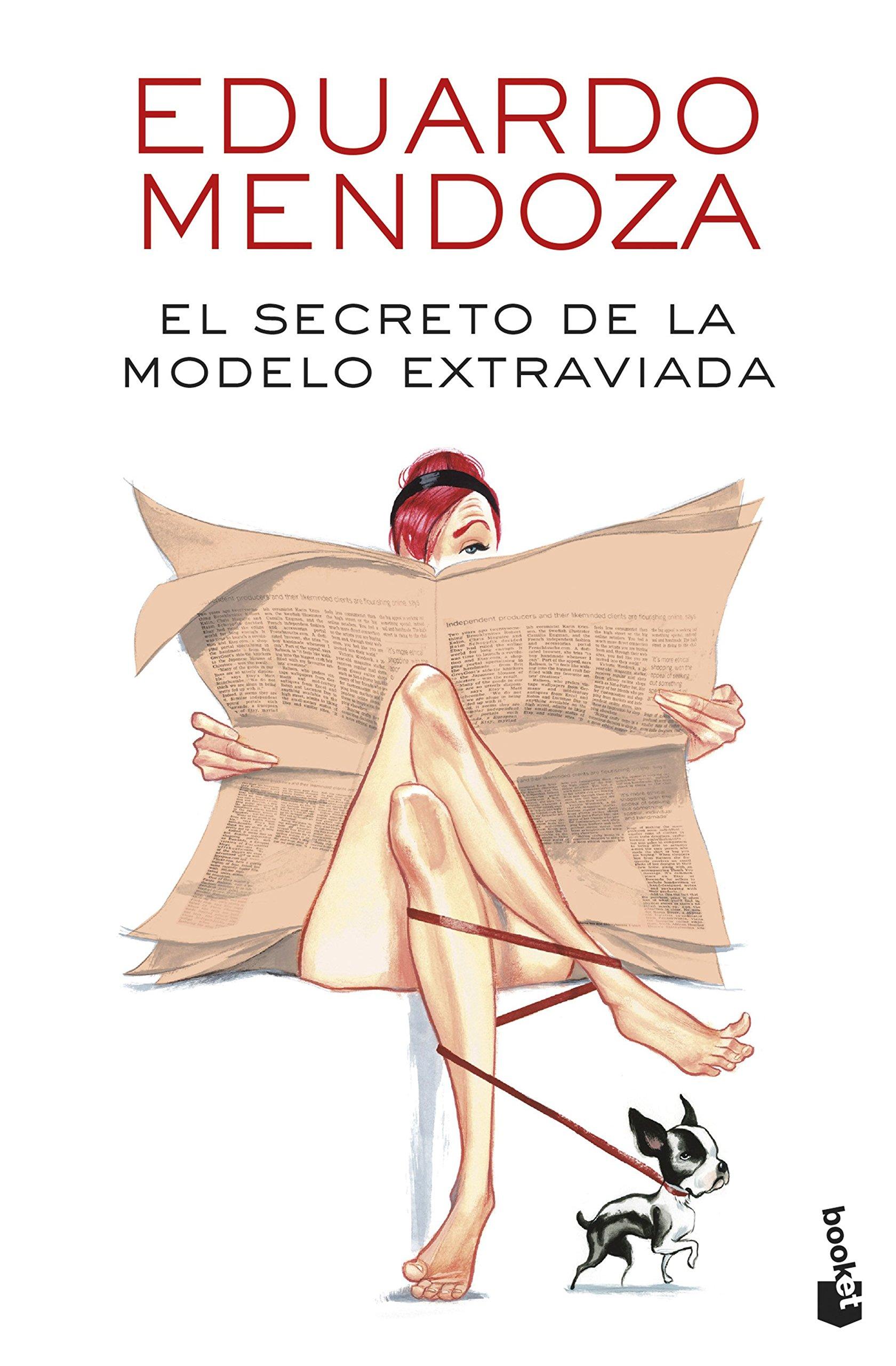 El secreto de la modelo extraviada Biblioteca Eduardo Mendoza: Amazon.es: Eduardo Mendoza: Libros