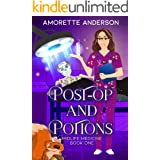 Post-op and Potions: A Witch Cozy Mystery (Midlife Medicine Book 1)