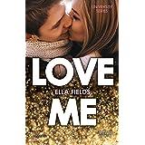Love me (Italian Edition)