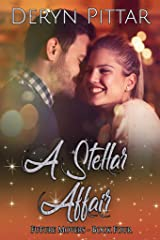 A Stellar Affair: a paranormal and urban romance set in Australia (The Future Movers Book 4) Kindle Edition