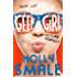 Picture Perfect (Geek Girl, Book 3) (Geek Girl Series)