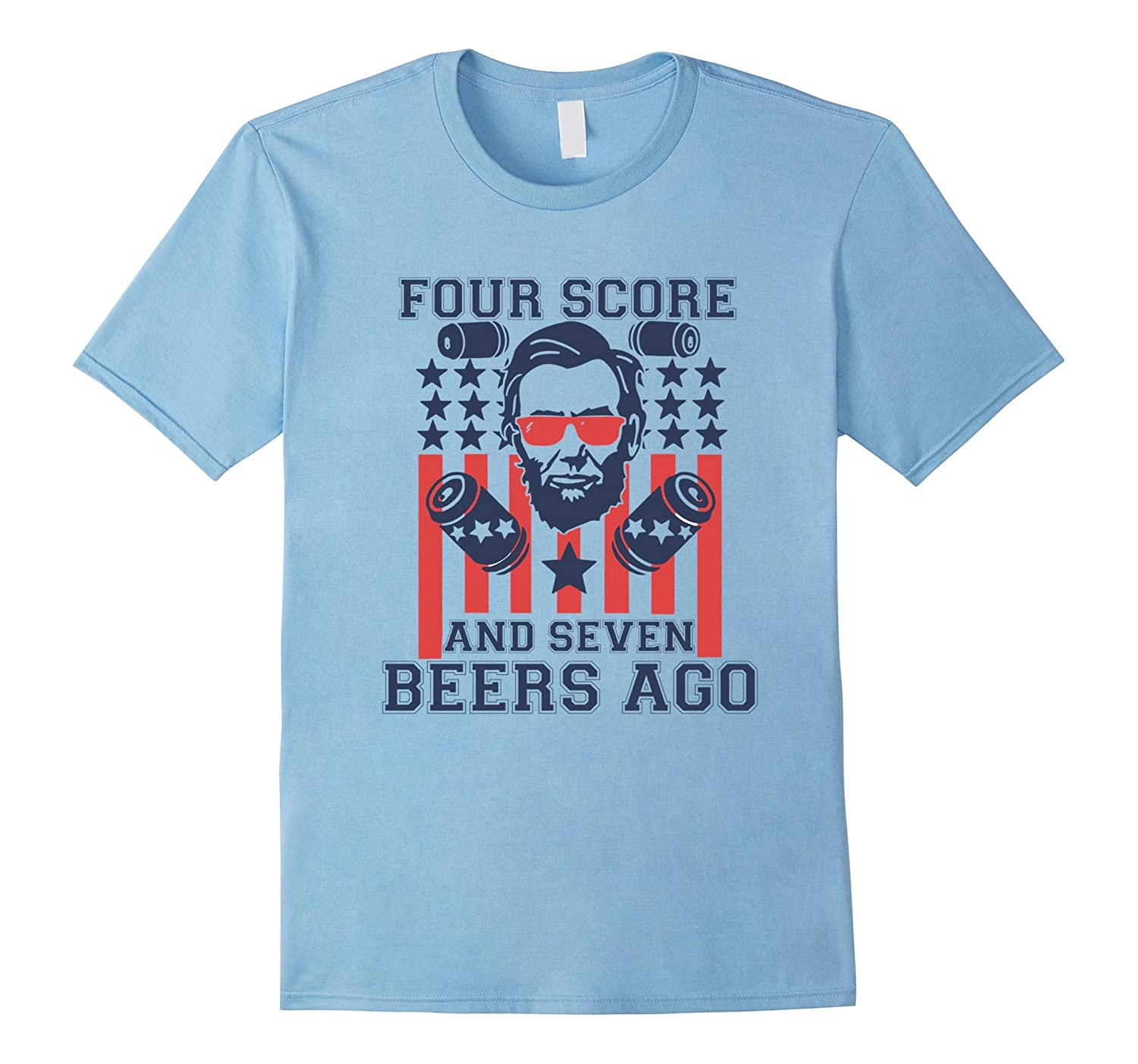 America Tees - Four Score And Seven Beers Ago Funny T-Shirt-BN