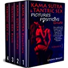 Kama Sutra & Tantric Sex Pictures Positions Guide: The Leading Sex Positions Guide for Couples to Improve Sex Life, Intimacy,
