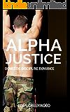 Alpha Justice: Domestic Discipline Romance