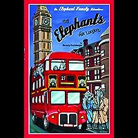 The Elephants Visit London (An Elephant Family Adventure Book 1) (English Edition)