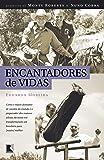 Encantadores de Vidas (Em Portugues do Brasil)
