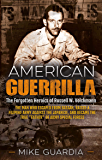 American Guerrilla: The Forgotten Heroics of Russell W. Volckmann—the Man Who Escaped from Bataan, Raised a Filipino…