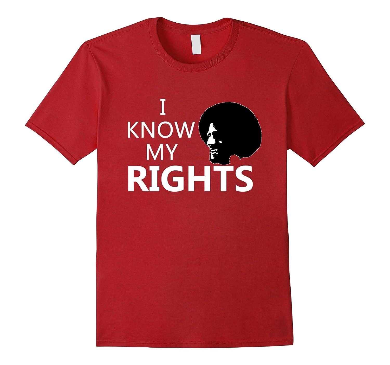 I Know My Rights Tees Shirt #IMWITHKAP Shirt-FL