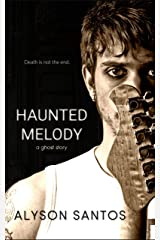 Haunted Melody: A Ghost Story Kindle Edition