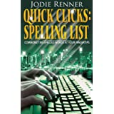Quick Clicks: Spelling List: Commonly Misspelled Words at Your Fingertips