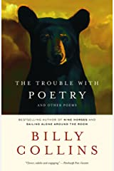 The Trouble with Poetry and Other Poems Paperback