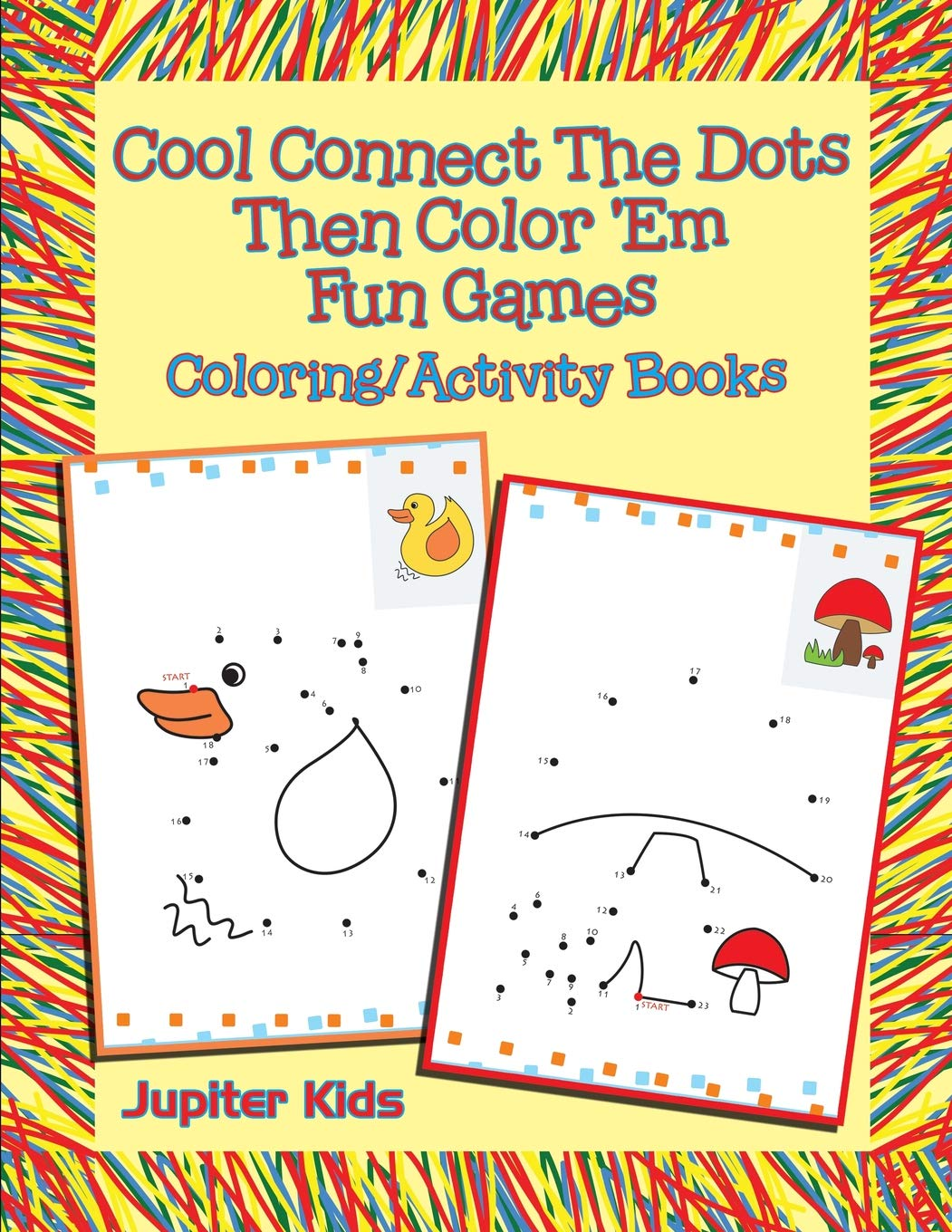 - Cool Connect The Dots Then Color 'Em Fun Games: Coloring/Activity