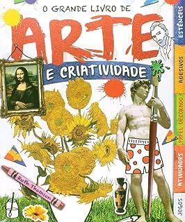 O Grande Livro de Arte e Criatividade