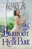 Barefoot in Hyde Park (The Hellion Club Book 2) (English Edition)