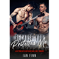 Because You Protected Me: A Baytown Boys Bodyguard Male/Male Romance (English Edition)