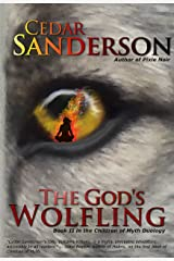 The God's Wolfling (Children of Myth Book 2) Kindle Edition