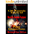 Novella Double Feature III - (BONUS) Free Book Included: Books 2 of Cold Mountain and PEACE (Action Novellas 3)