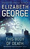 This Body of Death: An Inspector Lynley Novel: 13 (English Edition)