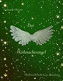 Der Weihnachtsengel (German Edition)