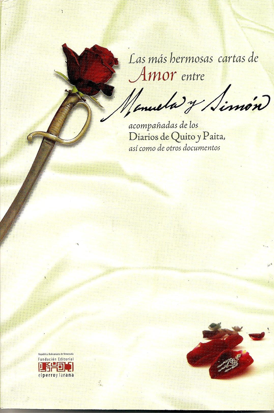 Las más hermosas cartas de amor entre Manuela y Simón ...